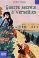 Couverture Guerre secrète à Versailles Editions Folio  (Junior) 2013