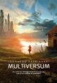 Couverture Multiversum, tome 1 Editions Gallimard  (Jeunesse) 2013
