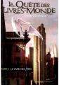 Couverture La Quête des Livres-Monde, tome 1 : Le Livre des âmes Editions L'Atalante 2013