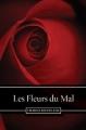 Couverture Les fleurs du mal / Les fleurs du mal et autres poèmes Editions Ebooks libres et gratuits 2010