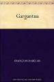Couverture Gargantua Editions Ebooks libres et gratuits 2010