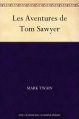 Couverture Les aventures de Tom Sawyer Editions Ebooks libres et gratuits 2010