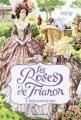 Couverture Les roses de Trianon, tome 1 : Roselys, justicière de l'ombre Editions Bayard (Jeunesse) 2014