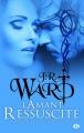 Couverture La confrérie de la dague noire, tome 10 : L'amant ressuscité Editions Milady (Bit-lit) 2014