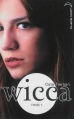 Couverture Wicca, tome 5 : La boucle est bouclée Editions Hachette (Black moon) 2014