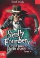 Couverture Skully Fourbery, tome 04 : Skully Fourbery n'est plus de ce monde Editions Folio  (Junior) 2014