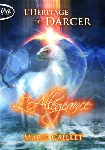 Couverture L'héritage des Darcer, tome 2 : Allégeance