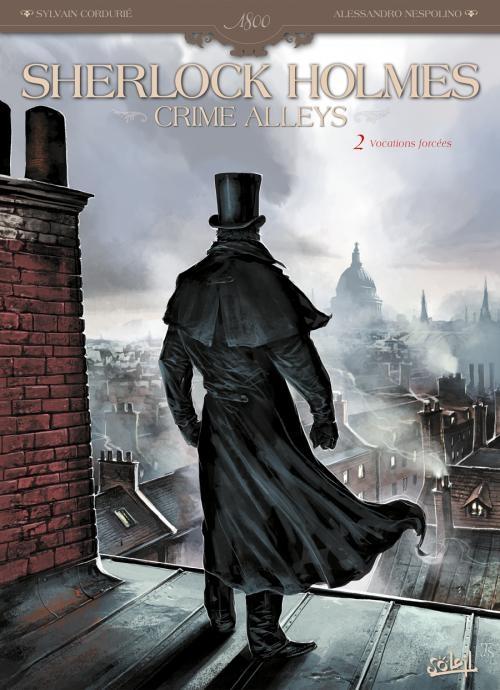 Couverture Sherlock Holmes Crime Alleys, tome 2 : Vocations forcées