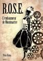 Couverture R.O.S.E., tome 1: l'Embaumeur de Montmartre Editions EDB 2014