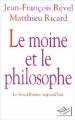 Couverture Le moine et le philosophe Editions NiL 1997