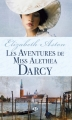 Couverture Les Darcy, tome 2 : Les Aventures de miss Alethea Darcy Editions Milady (Pemberley) 2012