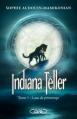 Couverture Indiana Teller, tome 1 : Lune de printemps Editions Michel Lafon 2013