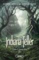 Couverture Indiana Teller, tome 2 : Lune d'été Editions Michel Lafon 2013