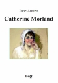 Couverture Northanger abbey / L'abbaye de Northanger / Catherine Morland Editions Bibliothèque Electronique du Québec 2013