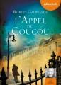 Couverture Cormoran Strike, tome 1 : L'Appel du coucou Editions Audiolib 2014