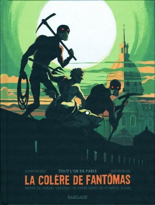 Couverture La colère de Fantômas, tome 2 : Tout l'or de Paris