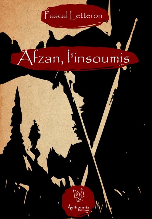 Couverture Afzan, l'insoumis