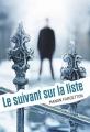 Couverture Le Suivant sur la liste, tome 1 Editions Rageot (Thriller) 2014