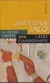 Couverture La Reine liberté, tome 3 : L'Epée flamboyante Editions France Loisirs 2003