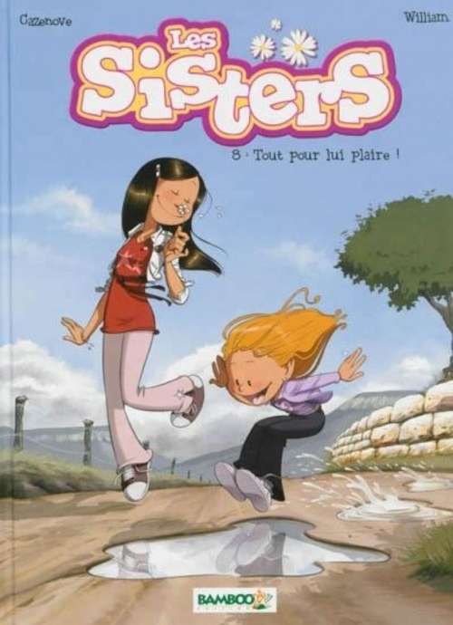 Couverture Les sisters, tome 08 : Tout pour lui plaire !
