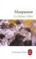 Couverture La maison Tellier Editions Le Livre de Poche (Les Classiques de Poche) 2009