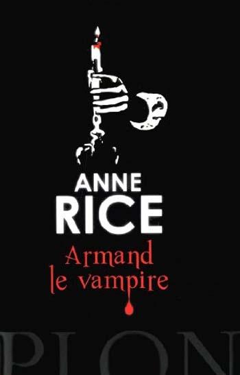 Couverture Chroniques des vampires, tome 06 : Armand le vampire