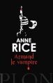 Couverture Chroniques des vampires, tome 06 : Armand le vampire Editions Plon (Auteurs étrangers) 2013