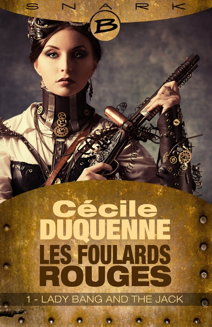 Couverture Les Foulards Rouges, saison 1, tome 1 : Lady Bang and the Jack