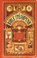 Couverture La Bible Steampunk Editions Bragelonne (Steampunk) 2014