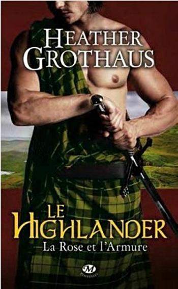 Couverture La Rose et l'armure, tome 3 : Le highlander