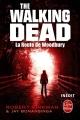 Couverture The walking dead (roman), tome 2 : La route de Woodbury Editions Le Livre de Poche 2012