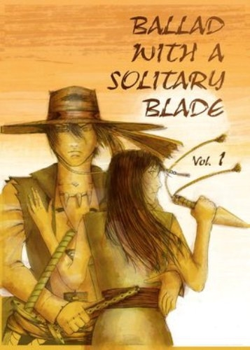 Couverture Ballad with a solitary blade, tome 1