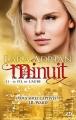 Couverture Minuit, tome 11 : Le fil de l'aube Editions Milady (Bit-lit) 2014
