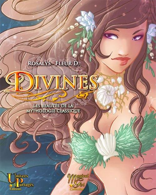 Couverture Divines : Les beautés de la mythologie classique
