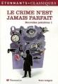 Couverture Nouvelles policières, tome 1 : Le crime n'est jamais parfait Editions Flammarion (GF - Etonnants classiques) 2002