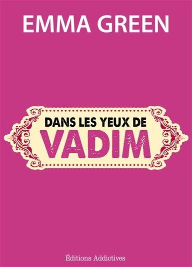 Couverture Toi + Moi : L'un contre l'autre, tome 1,5 : Dans les yeux de Vadim