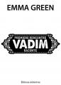 Couverture Toi + moi : Seuls contre tous, tome 1,5 : Première rencontre, Vadim raconte Editions Addictives 2014