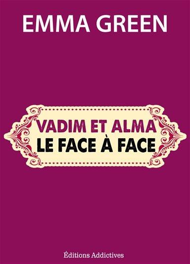 Couverture Toi + Moi : L'un contre l'autre, tome 5,5 : Vadim et Alma : le face à face