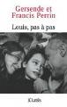 Couverture Louis, pas à pas Editions JC Lattès 2012