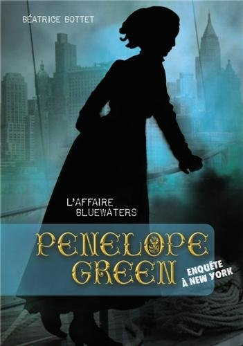 Couverture Pénélope Green, tome 2 : L'affaire Bluewaters