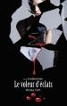 Couverture Le voleur d'éclats Editions Hachette (Black moon) 2013