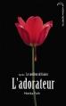 Couverture L'adorateur Editions Hachette (Black Moon) 2013