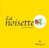 Couverture La noisette Editions Didier Jeunesse (Les p'tits Didier) 2014