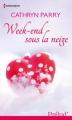 Couverture Week-end sous la neige / Un week-end de fête Editions Harlequin (Prélud') 2013