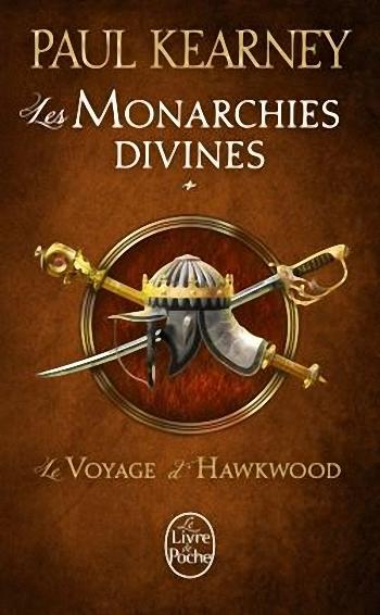 Couverture Les Monarchies divines, tome 1 : Le Voyage d'Hawkwood