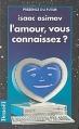 Couverture L'amour, vous connaissez ? Editions Denoël (Présence du futur) 1992