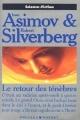 Couverture Le Retour des Ténèbres Editions Presses pocket (Science-fiction) 1992