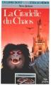 Couverture La citadelle du chaos Editions Folio  (Junior) 2012