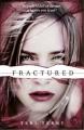 Couverture Effacée, tome 2 : Fracturée Editions Orchard Books 2013