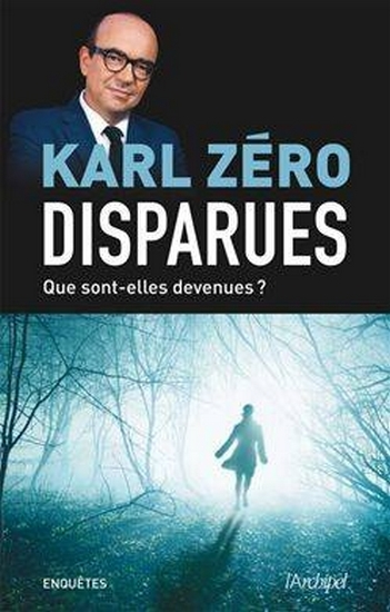Couverture Disparues, Que sont-elles devenues ?